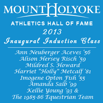 Eight to be Inducted as Mount Holyoke Inaugural Athletics Hall of Fame Class