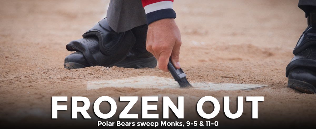 Polar Bears Sweep Monks, 9-5 & 11-0