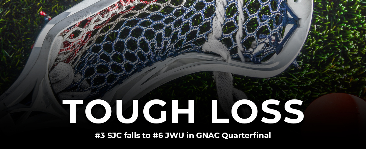 #3 SJC Falls to #6 JWU in GNAC Quarterfinal