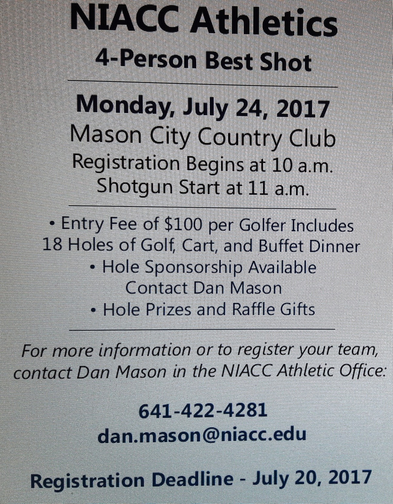 The NIACC golf outing is set for July 24 at the Mason City Country Club.