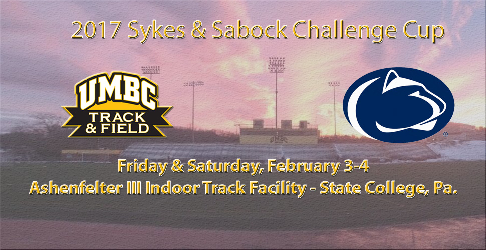 UMBC Track and Field Heads Back to State College for Sykes & Sabock Challenge Cup