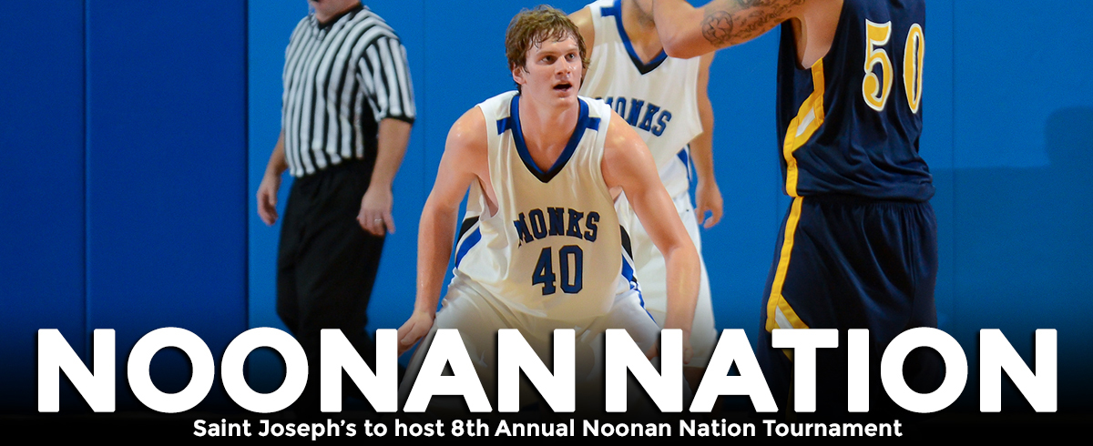 Saint Joseph's to Host Eighth Annual Noonan Nation Tournament