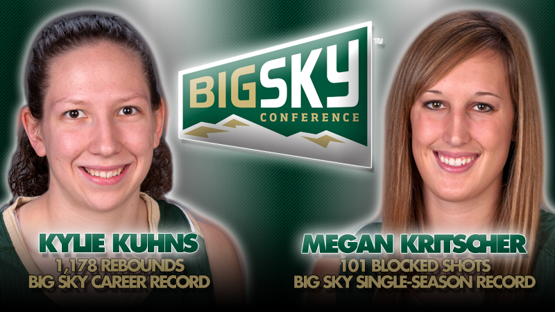 KUHNS, KRITSCHER POST BIG SKY RECORDS IN WOMEN'S BASKETBALL'S WIN AT WEBER STATE