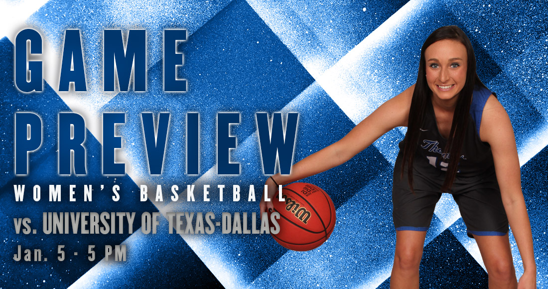 Women's Basketball Takes on #23 Texas-Dallas Today at 5 p.m.