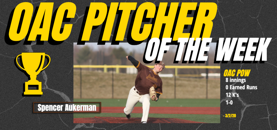 Aukerman Named OAC Baseball Pitcher of the Week