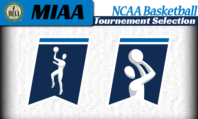 Three MIAA teams to appear in the NCAA Basketball Tournament