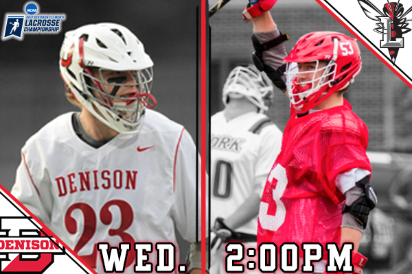 Men's Lacrosse NCAA Quarterfinal Preview vs. #7 Denison