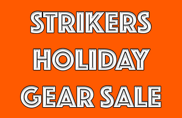 Strikers Holiday Gear Sale Runs Through Tuesday