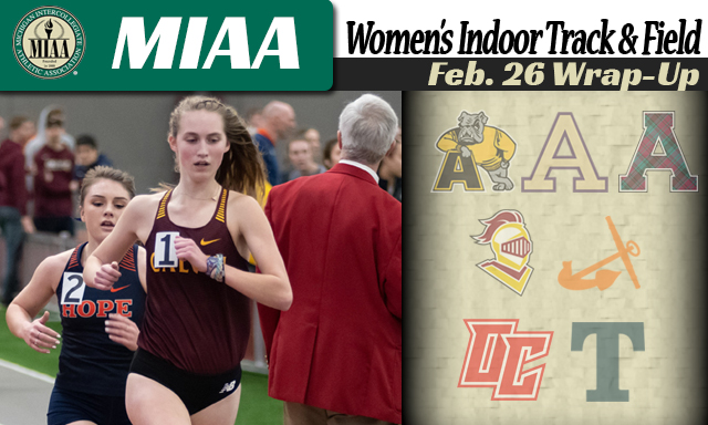 MIAA Women's Indoor Track & Field Feb. 26 Wrap-Up