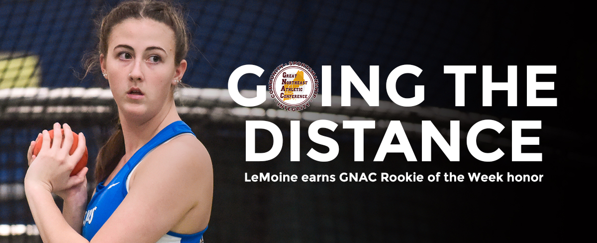 4/2/19 – LeMoine Selected as GNAC Rookie of the Week