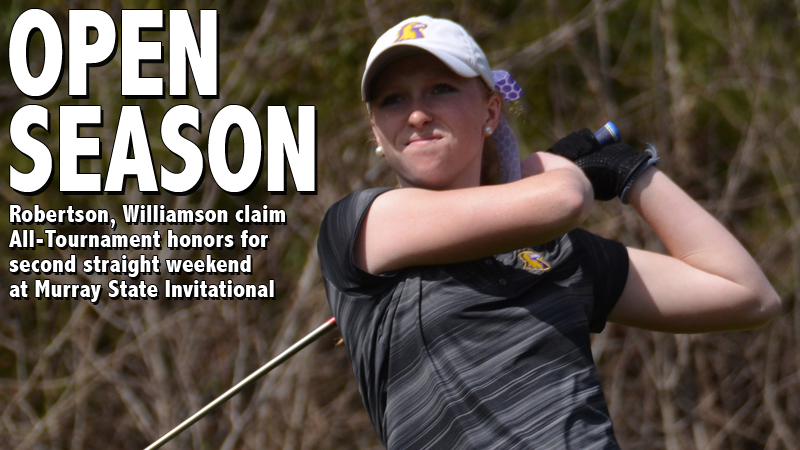 Robertson, Williamson claim All-Tournament honors at Murray State Invitational