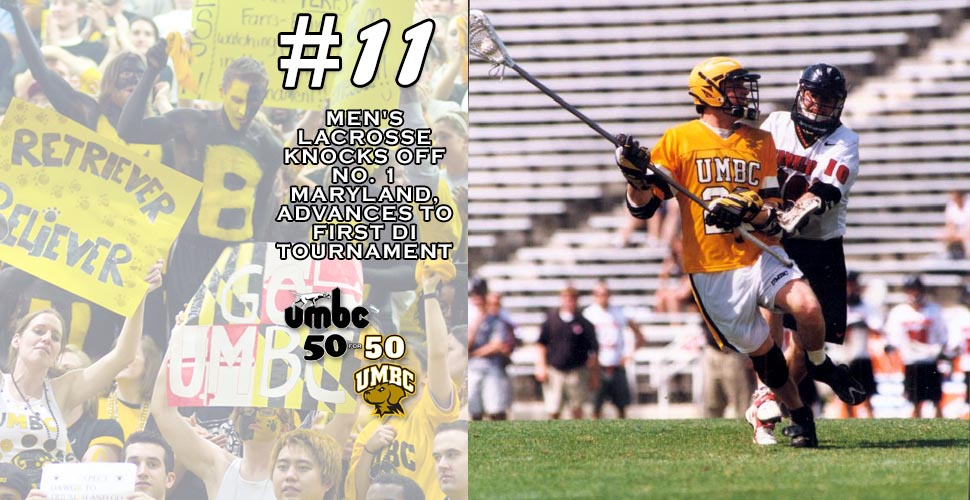 #retriever50for50 -   '98 Men's Lacrosse Knocks Off Top-Ranked Terps; Earns Spot in First NCAA DI Tourney