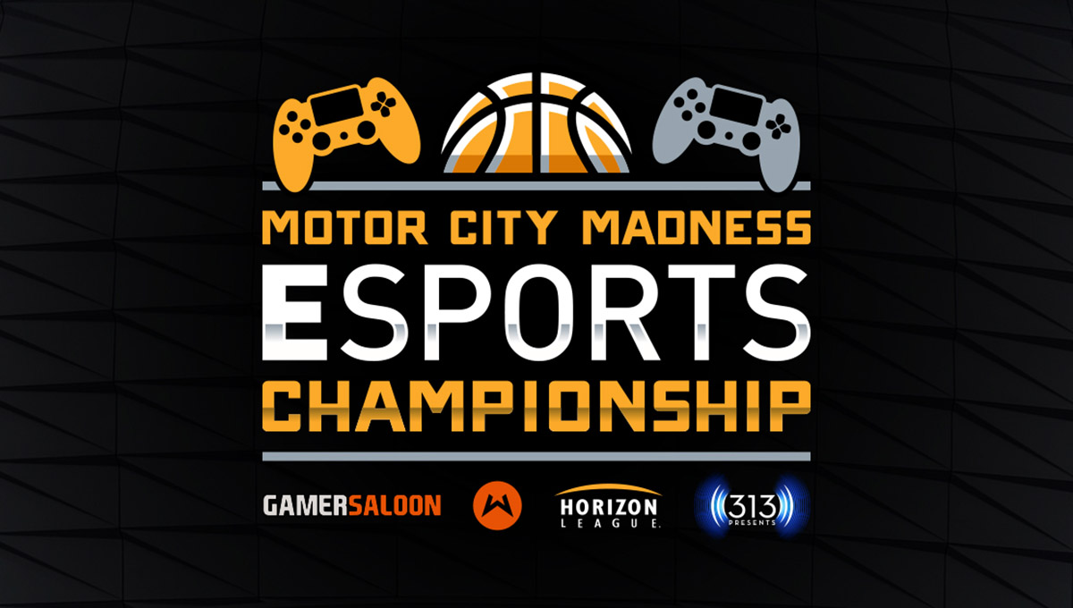 Horizon League, 313 Presents Announce  Motor City Madness Esports Championship