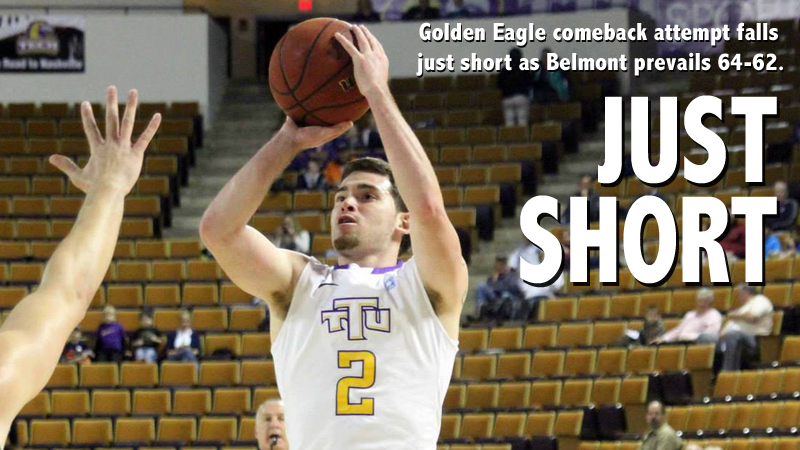 Golden Eagle comeback falls short as Belmont prevails, 64-62