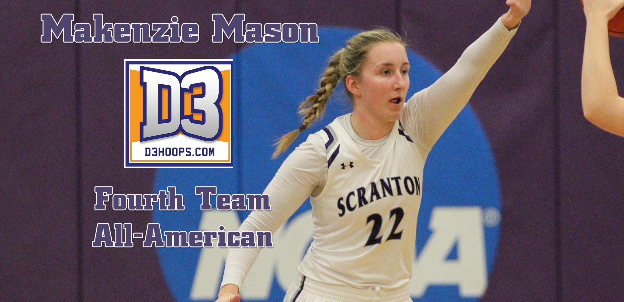 Senior Makenzie Mason was named a D3Hoops.Com Fourth Team All-American as announced by the website on Tuesday.