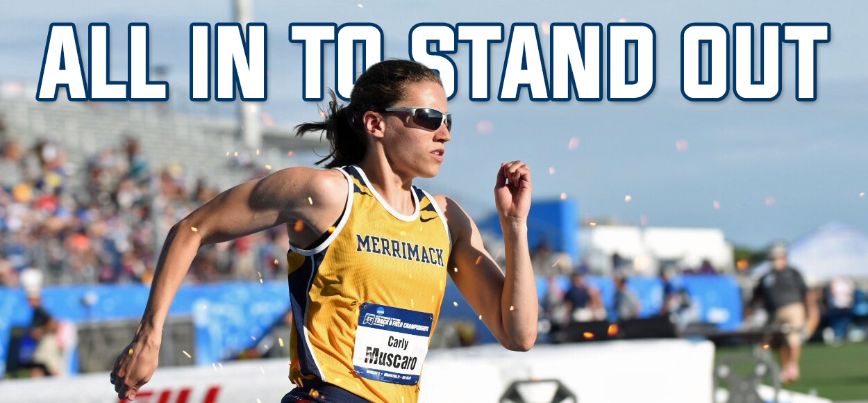 Definition of a Champion: Merrimack's Carly Muscaro Races into the Record Books Winning Her Fifth and Sixth National Titles