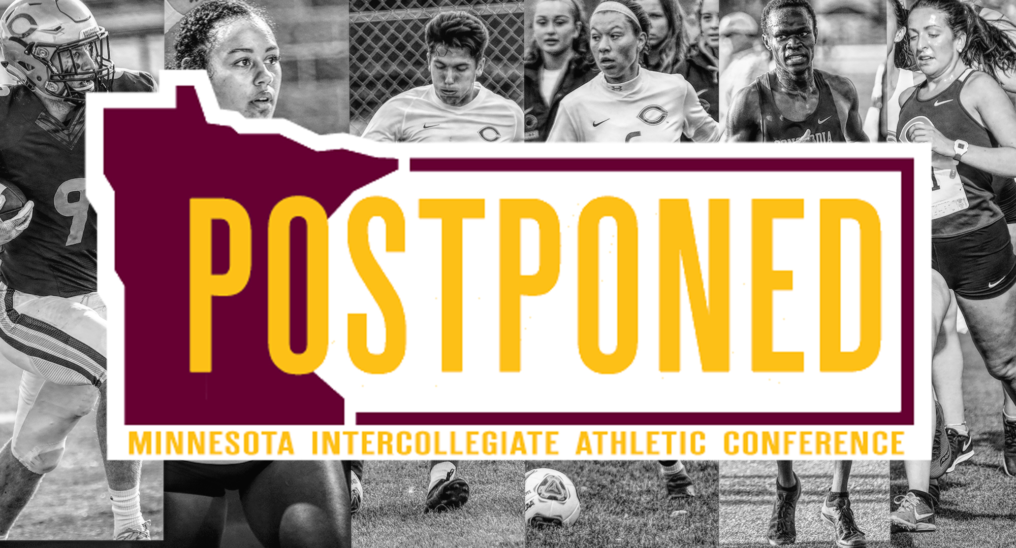 The MIAC office announced today that football, volleyball, men's soccer, women's soccer, men's cross country and women's cross country have been postponed until the spring season.