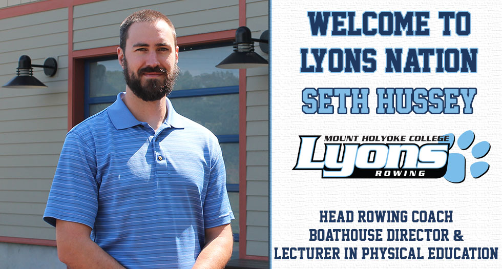 Mount Holyoke Athletics welcomes new head rowing coach Seth Hussey!
