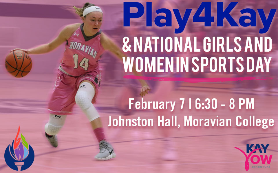 Play4Kay and National Girls and Women in Sports Day Clinic set for February 7 in Johnston Hall.