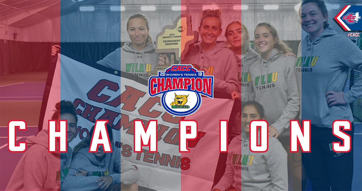 WilmU Downs Concordia 4-0 to Claim 2018 CACC Women's Tennis Championship in Just Third Year of Existence
