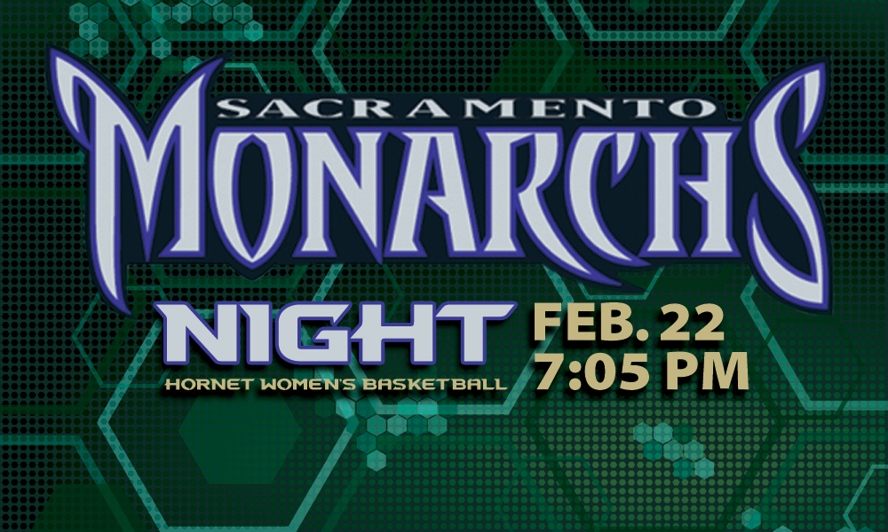 WOMEN'S HOOPS CELEBRATES SACRAMENTO WOMEN'S BASKETBALL WITH MONARCHS NIGHT THURSDAY