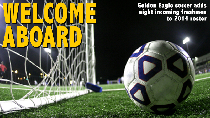 Golden Eagle soccer team welcomes eight incoming freshmen for 2014