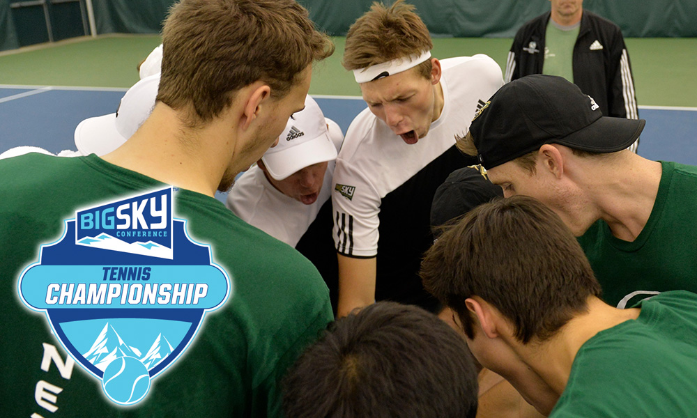 MEN'S TENNIS BEGINS BIG SKY TOURNAMENT PLAY ON THURSDAY VS. MONTANA STATE