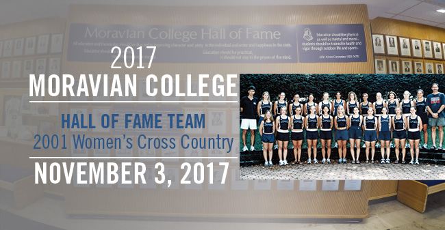 The 2001 women's cross country team will join the Moravian College Hall of Fame on November 3.