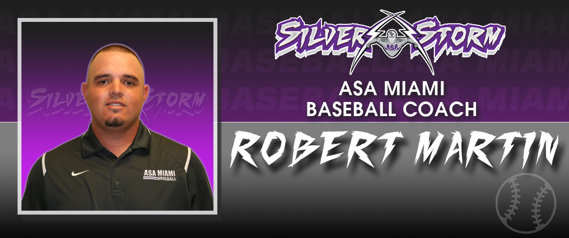 Robert Martin Promoted To ASA Miami Head Baseball Coach