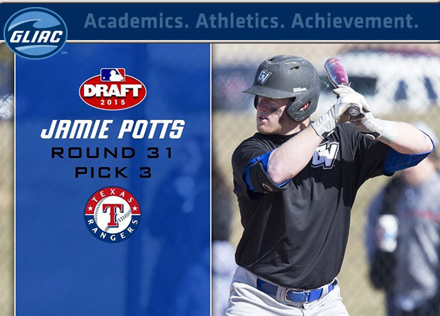 GVSU's Jamie Potts Drafted in 31st Round By The Texas Rangers