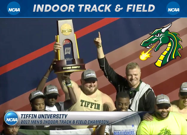 Tiffin Captures 2017 NCAA Division II Men's Indoor Track & Field Championships; Second Consecutive Title