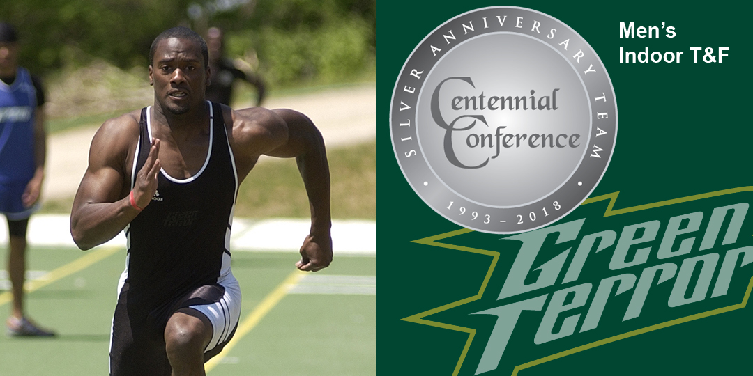 Broderick Maybank makes the Centennial Conference Silver Anniversary Team for men's indoor track and field.