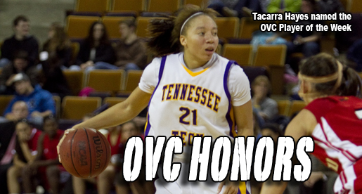 Hayes named the OVC Player of the Week