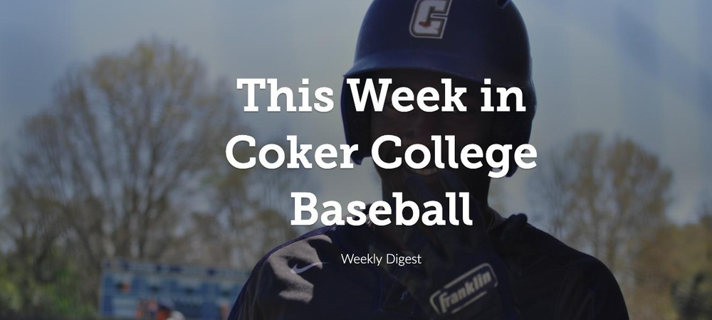 This Week in Coker College Baseball