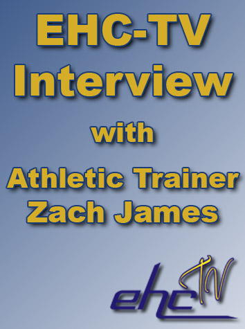 EHC-TV Interview with Athletic Trainer Zach James