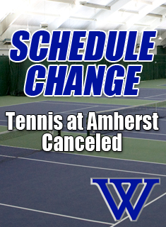 Blue Tennis Match at Amherst is Canceled
