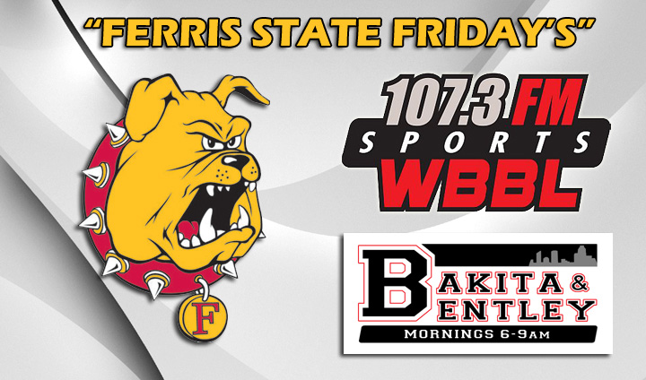 """Ferris State Friday's"" Debuts This Week On WBBL"