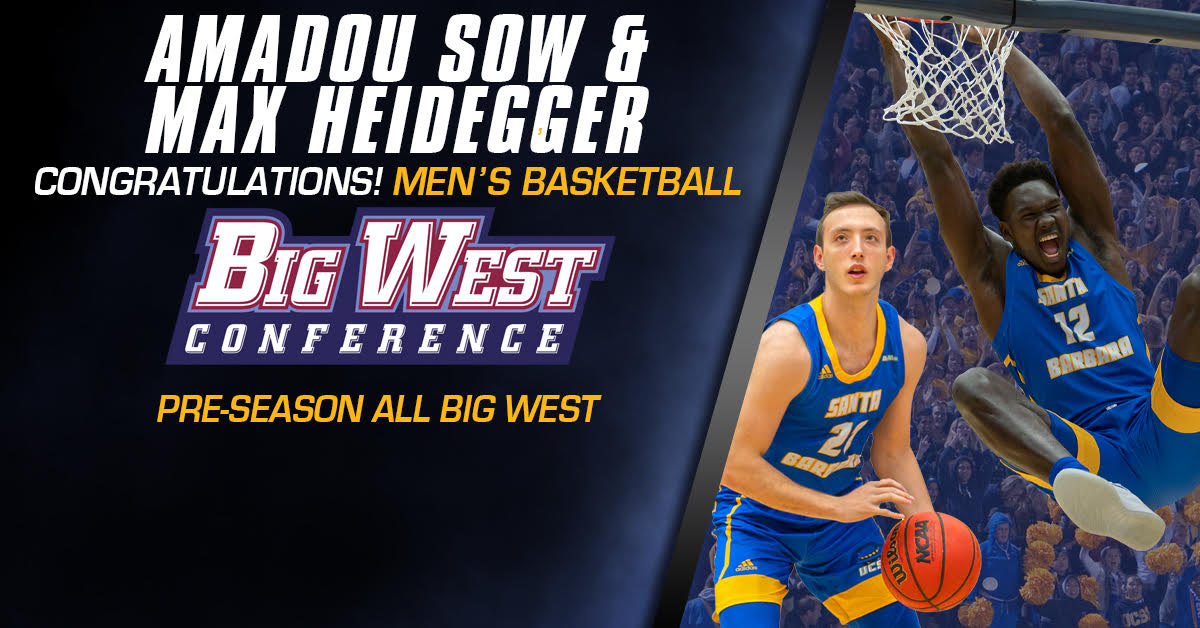 UCSB Narrowly Edged Out, Picked 2nd in Big West Media Poll; Sow, Heidegger Named Preseason All-League