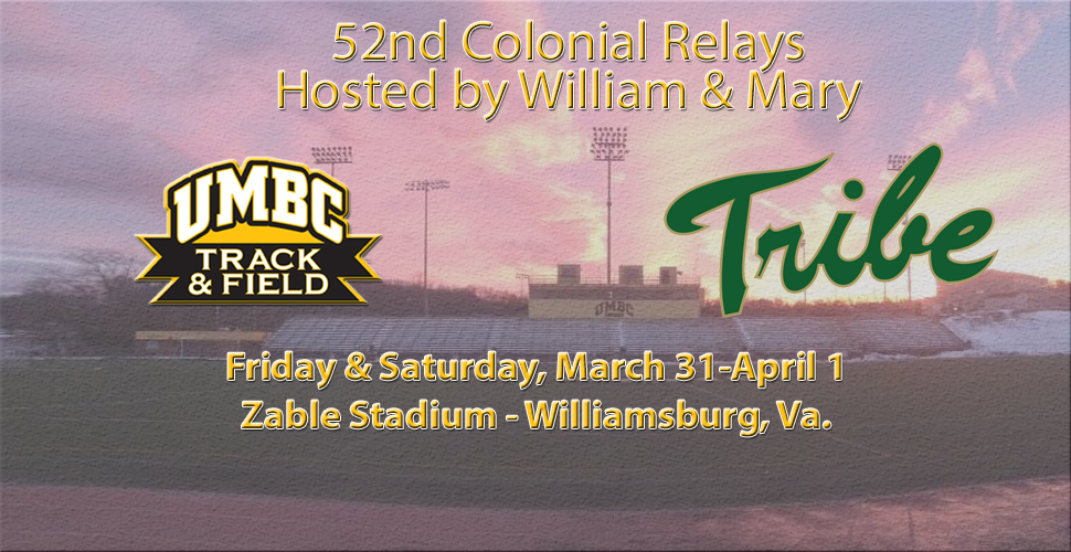 UMBC Track and Field Opens Outdoor Season at Colonial Relays This Weekend