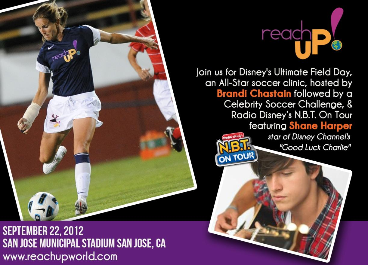 ReachuP! Foundation and Radio Disney AM 1310 Team Up for All-Star Soccer Event Hosted by Women's Olympic and US National Team Soccer Legend Brandi Chastain Featuring Former Broncos and Head Coach Jerry Smith