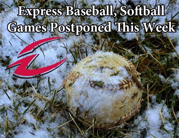 Express Baseball, Softball Games Scheduled For This Week Are Canceled