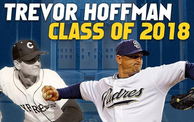Trevor Hoffman: From Cypress to Cooperstown, 2018 National Baseball Hall of Famer
