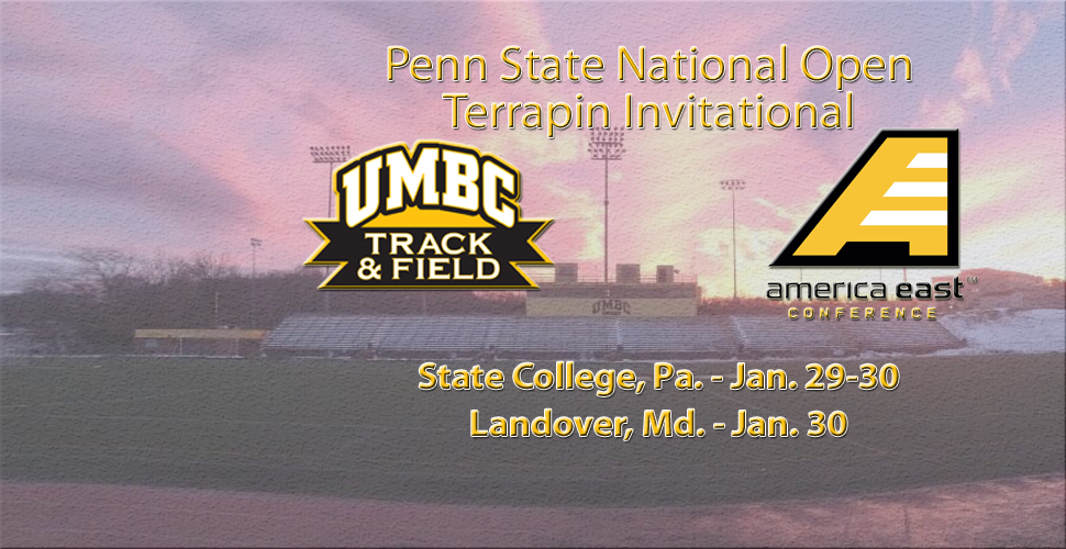 UMBC Track and Field Heads to Penn State National Open and Terrapin Invitational This Weekend