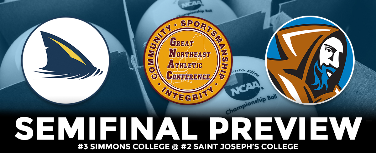 GNAC TOURNAMENT SEMIFINAL PREVIEW: #3 Simmons @ #2 Saint Joseph's