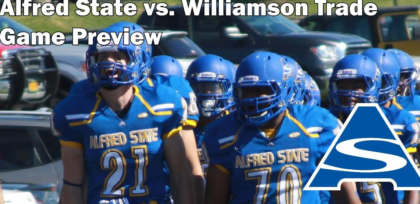 Alfred State - Williamson Trade Preview