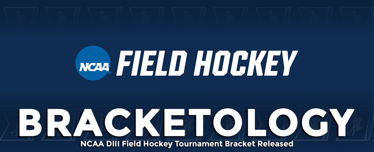 NCAA DIII Field Hockey Tournament Bracket Announced