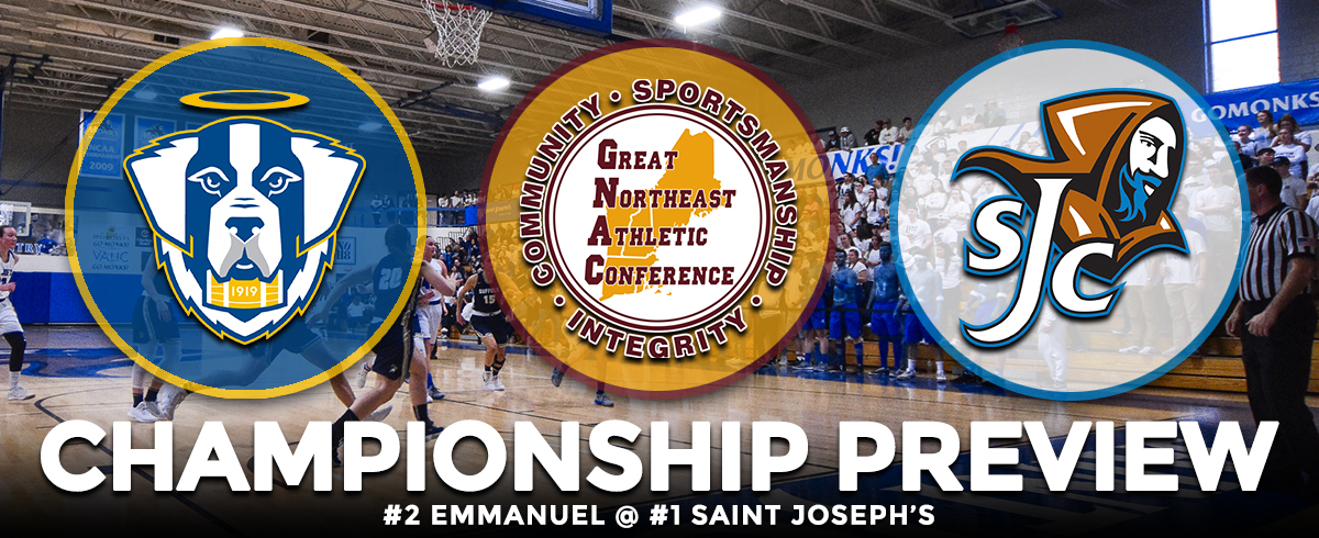 GNAC TOURNAMENT CHAMPIONSHIP PREVIEW: #2 Emmanuel @ #1 Saint Joseph's