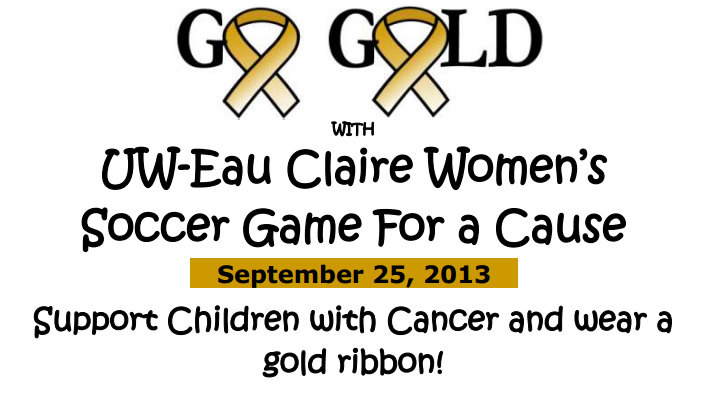 Blugold Soccer Playing for a Cause September 25
