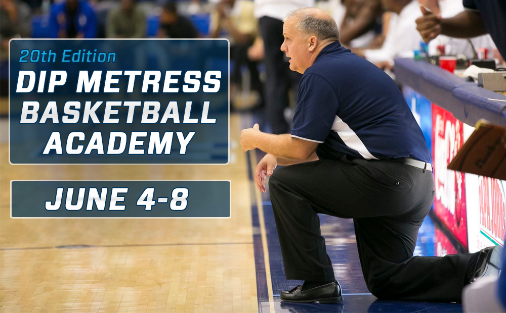 20th Annual Dip Metress Basketball Academy June 4-8