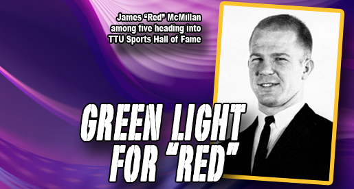 "James ""Red"" McMillan to join TTU Sports Hall of Fame"